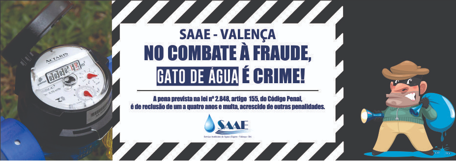 SAAE Valença no combate à fraude